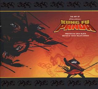 The Art of Kung Fu Panda by Tracey Miller-Zarneke