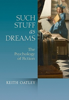 Such Stuff as Dreams by Keith Oatley