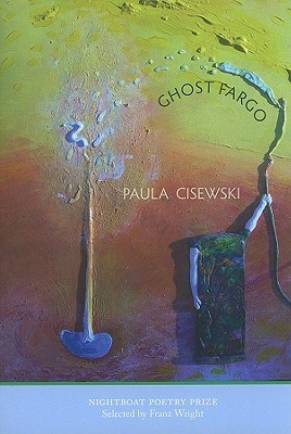 Ghost Fargo by Paula Cisewski