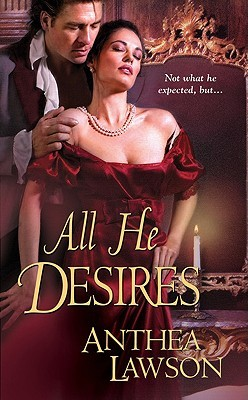 All He Desires by Anthea Lawson