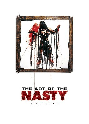 The Art of the Nasty by Marc Morris