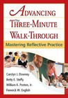 Advancing the Three-Minute Walk-Through: Mastering Reflective Practice