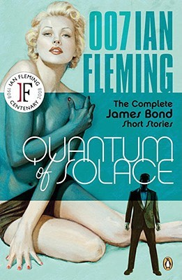 Quantum of Solace by Ian Fleming