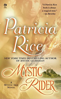Mystic Rider by Patricia Rice