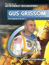 Gus Grissom: The Tragedy of Apollo 1 cover image