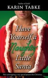 Have Yourself a Naughty Little Santa (Hot Cops, #4)