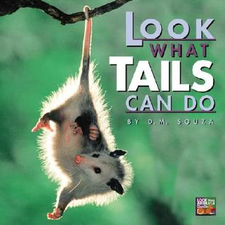 Free Download Look What Tails Can Do by Dorothy M. Souza RTF