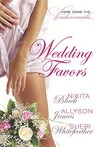 Wedding Favors (Mortal, #3)