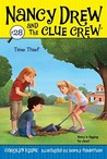 Time Thief (Nancy Drew and the Clue Crew, #28)