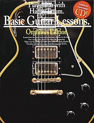 Basic Guitar Lessons - Omnibus Edition: Play Guitar with Happy Traum [With *]