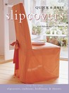 Quick & Easy Slipcovers