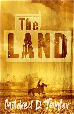The Land: Prequel to Roll of Thunder, Hear My Cry