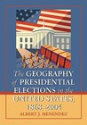 The Geography of Presidential Elections in the United States, 1868-2004