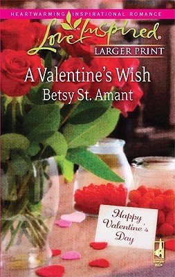 A Valentine's Wish by Betsy St. Amant