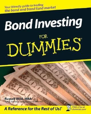 Bond Investing for Dummies by Russell Wild