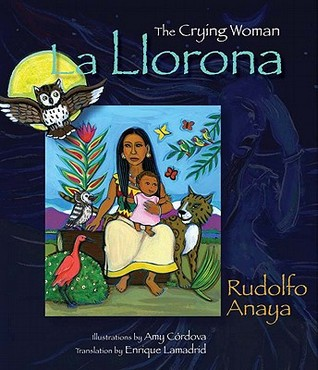 La Llorona: The Crying Woman