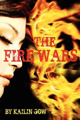 The Fire Wars (Fire Wars, #1)