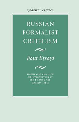 Russian Formalist Criticism by Lee T. Lemon