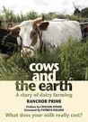 Cows and the Earth: A Story of Kinder Dairy Farming