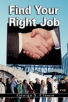Find Your Right Job By George S. Clason (The Author Of The Richest Man In Babylon)