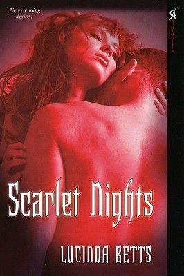 Scarlet Nights by Lucinda Betts