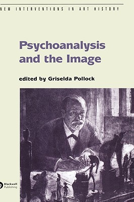 Psychoanalysis and the Image: Transdisciplinary Perspectives