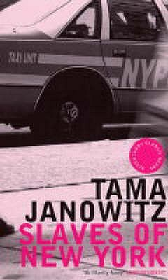 Slaves of New York by Tama Janowitz