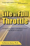 Life at Full Throttle by Catherine Avery