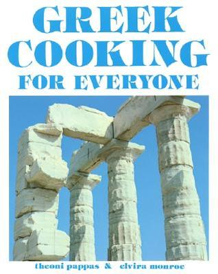 Greek Cooking for Everyone by Theoni Pappas
