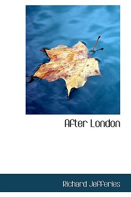 After London by Richard Jefferies
