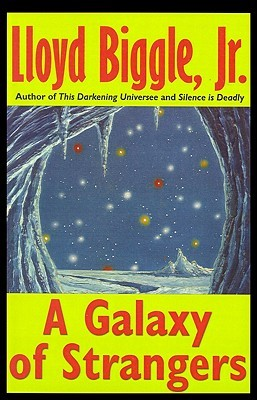 A Galaxy of Strangers by Lloyd Biggle Jr.