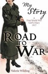 Road to War: A First World War Girl's Diary, 1916