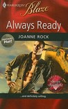 Always Ready (Harlequin Blaze #457) (Uniformly Hot!, #3)