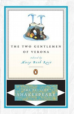 The Two Gentlemen of Verona by William Shakespeare