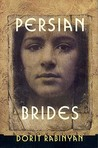 Persian Brides: A Novel