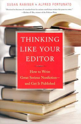 Thinking Like Your Editor by Susan Rabiner