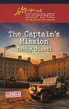 The Captain's Mission (Love Inspired Suspense) (Military Investigations, #2).