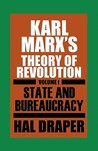 Karl Marx's Theory of Revolution, Volume 1: State and Bureaucracy