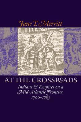 At the Crossroads by Jane T. Merritt