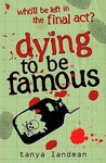 Dying to Be Famous (Poppy Fields Mystery, #3)