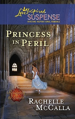 Princess in Peril by Rachelle McCalla