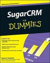 SugarCRM For Dummies (For Dummies (Computer/Tech))