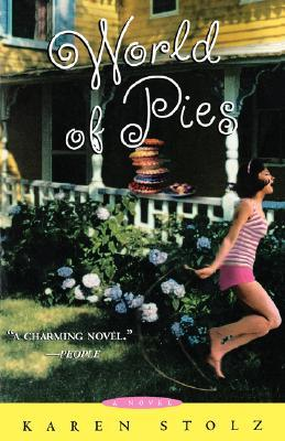 World of Pies by Karen Stolz