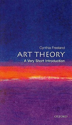 Art Theory by Cynthia A. Freeland
