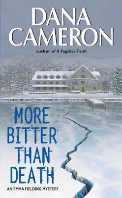 More Bitter than Death by Dana Cameron