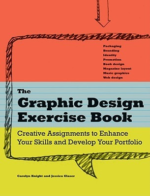 The Graphic Design Exercise Book by Carolyn Knight