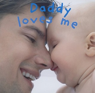 Daddy Loves Me