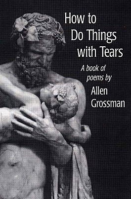 How to Do Things with Tears
