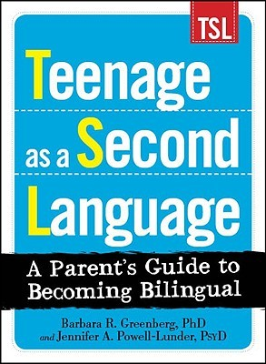 Teenage as a Second Language by Barbara R. Greenberg