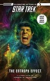 The Entropy Effect (Star Trek, #2)